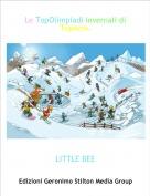 LITTLE BEE - Le TopOlimpiadi invernali di Topazia.