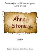 Sofia - Personajes confirmados para Anna Stone