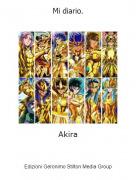 Akira - Mi diario.