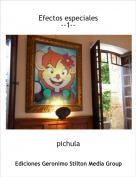 pichula - Efectos especiales--1--