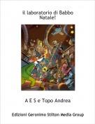 A E S e Topo Andrea - il laboratorio di Babbo Natale!