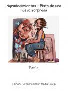 Paula - Agradecimientos + Pista de una nueva sorpresa