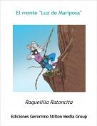 """Raquelilla Ratoncita - El monte """"Luz de Mariposa"""""""
