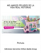 Pichula - MIS AMIGOS PELUDOS DE LA VIDA REAL HISTORIAS