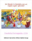 Claudiella Formaggiella <3 Clà - Un Natale in famiglia con un regalo super speciale!
