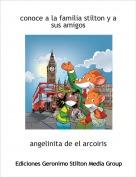 angelinita de el arcoiris - conoce a la familia stilton y a sus amigos