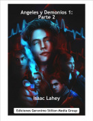 Isaac Lahey - Angeles y Demonios 1: