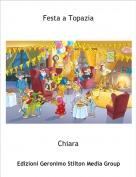 Chiara - Festa a Topazia
