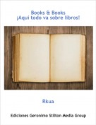 Rkua - Books & Books ¡Aquí todo va sobre libros!
