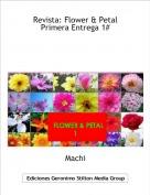 Machi - Revista: Flower & PetalPrimera Entrega 1#
