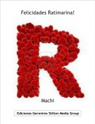 Machi - Felicidades Ratimarina!