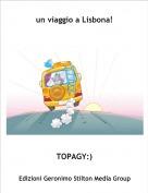 TOPAGY:) - un viaggio a Lisbona!
