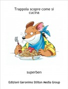 superben - Trappola scopre come si cucina
