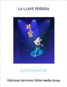ANITRAM RATAM - LA LLAVE PERDIDA