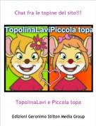 TopolinaLavi e Piccola topa - Chat fra le topine del sito!!!