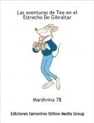 Mardivina 78 - Las aventuras de Tea en el Estrecho De Gibraltar