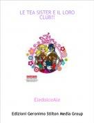 EledolceAle - LE TEA SISTER E IL LORO CLUB!!