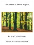 Escritora y aventurera - Nos vamos al bosque magico