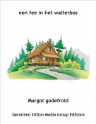 Margot godefroid - een fee in het walterbos