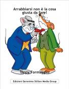 Tippy Formaggini - Arrabbiarsi non è la cosa giusta da fare!
