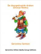 Geronimo Semton - De doorgedraaide draken(Oranje Reeks)