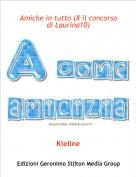 Kieline - Amiche in tutto (X il concorso di Laurina10)