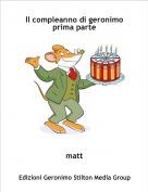 matt - Il compleanno di geronimo prima parte