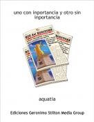aquatia - uno con inportancia y otro sin inportancia
