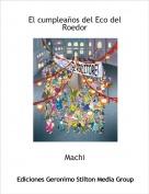 Machi - El cumpleaños del Eco del Roedor