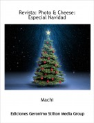 Machi - Revista: Photo & Cheese: Especial Navidad
