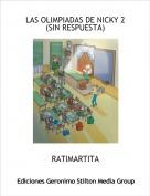 RATIMARTITA - LAS OLIMPIADAS DE NICKY 2 (SIN RESPUESTA)