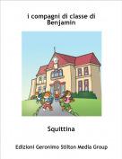 Squittina - i compagni di classe di Benjamin