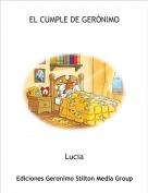Lucia - EL CUMPLE DE GERÓNIMO
