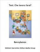 Bennybenex - Test: Che lavoro farai?