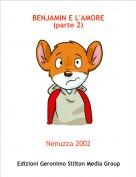 Nenuzza 2002 - BENJAMIN E L'AMORE(parte 2)