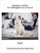 isaqui - bansquer reirllermi madriguera es un terror