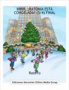 RatoYo - BRRR, ¡RATONIA ESTÁ CONGELADA! (3/4) FINAL