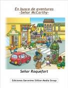 Señor Roquefort - En busca de aventuras -Señor McCarthy-