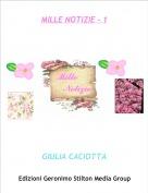 GIULIA CACIOTTA - MILLE NOTIZIE - 1