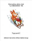 """Topcamil!! - Giornalino delo club """"LA MEDUSINA"""" N6"""