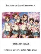 Ratobailarina2008 - Instituto de los mil secretos 4