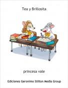 princesa vale - Tea y Brillosita