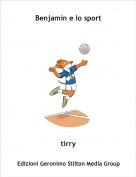 tirry - Benjamin e lo sport