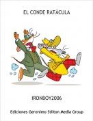 IRONBOY2006 - EL CONDE RATÁCULA