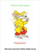 Piquenbauer - Chistes sobre gatos