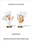 larafontina - Cocineros a la masa!