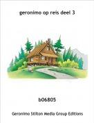 b06805 - geronimo op reis deel 3