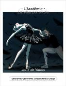 Jolie de Valois - · L'Académie ·Estrellas por un día