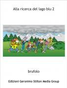 brufolo - Alla ricerca del lago blu 2