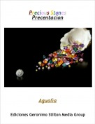 Agualìa - Precious StonesPrecentacion